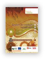 Gestión de Residuos Industriales. Guía para la intervención de los trabajadores